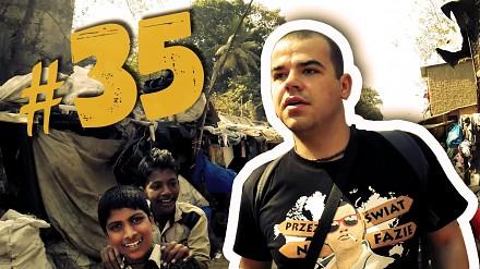 #35 Przez Świat na Fazie - Indie - Slumsy