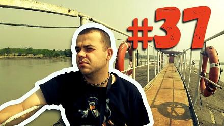 #37 Przez Świat na Fazie - Droga do Bangladeszu