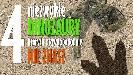4 niezwykłe dinozaury, których prawdopodobnie nie znasz