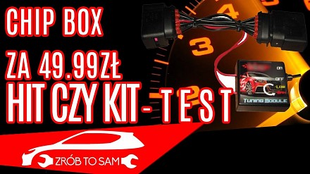 Chip box tuning - test [hit czy kit #1]