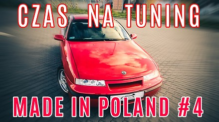 Czas na Tuning - Made in Poland #4