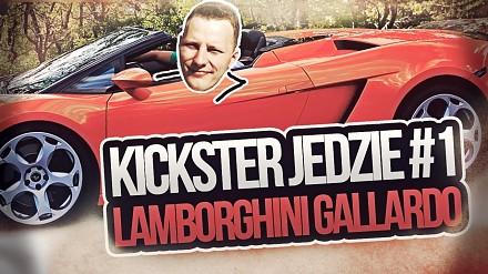 Lamborghini Gallardo - Kickster jedzie #1