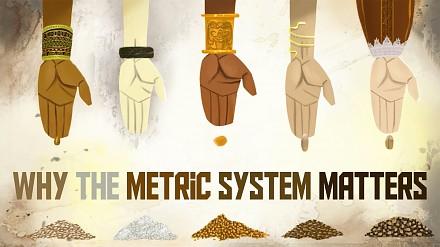 Dlaczego system metryczny ma takie znaczenie [TED-ED]