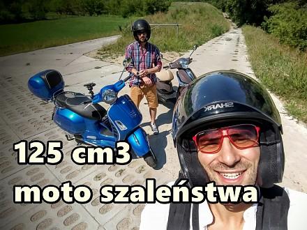 125 cm3 moto szaleństwa - skuterem nad morze?