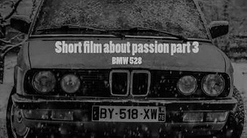 TRAILER - Short film about passion -  BMW 528 (part 3)