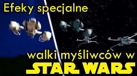 """Jak robiono efekty specjalne w latach 70. i 80. - pierwsze """"Star Wars"""""""