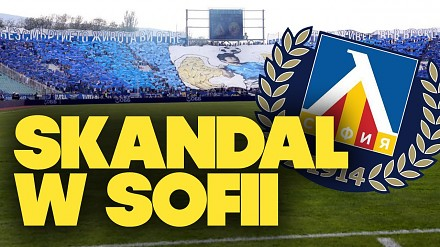 Piłkarski skandal w derbach Sofii