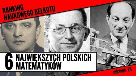 6 największych polskich matematyków