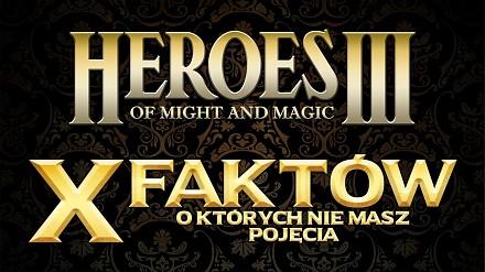 Heroes III - 10 faktów, o których nie masz pojęcia.