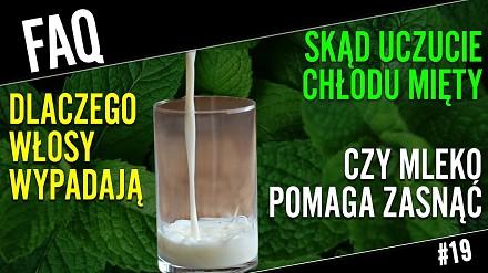 Skąd się bierze chłód mentolu i czy szklanka mleka pomaga zasnąć?