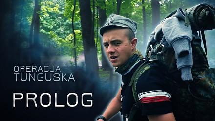 Operacja Tunguska - Prolog (odc. 1)