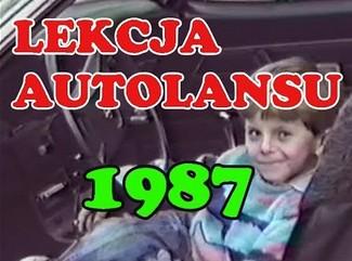 Lekcja autolansu w 1987