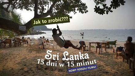 2 tygodnie z plecakiem na Sri Lance. 15 dni w 15 minut