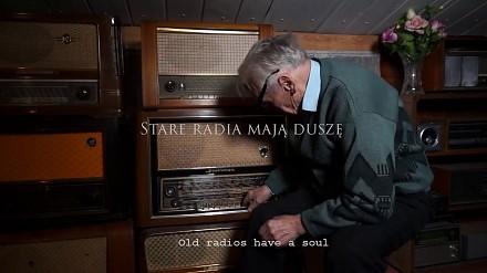 Stare radia mają duszę
