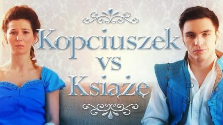 """Wielkie Konflikty - """"Kopciuszek vs Książę"""""""