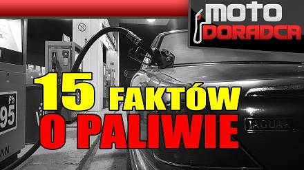 15 faktów o paliwach i stacjach benzynowych