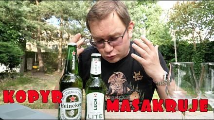 Kopyr masakruje Lech Lite i Heineken 3