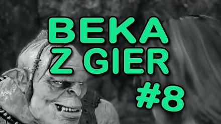 Beka z gier #8