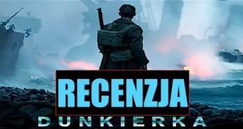 """Recenzja filmu """"Dunkiernka"""" od Kinomaniaka"""