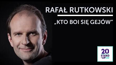 Rafał Rutkowski - Kto boi się gejów? | 20 Stand-Upów