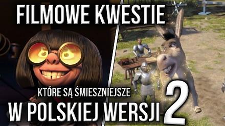 Filmowe kwestie, które są śmieszniejsze w polskiej wersji cz. 2