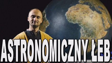 Astronomiczny łeb - Mikołaj Kopernik. Historia Bez Cenzury