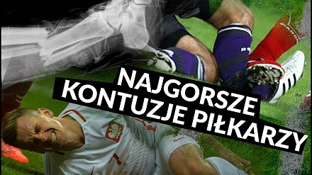 Najgorsze złamania i zerwania, czyli kontuzje piłkarzy