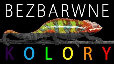 Bezbarwne kolory | Uwaga! Naukowy Bełkot