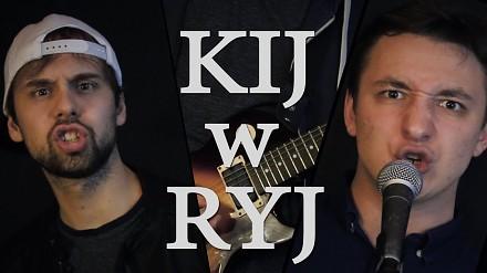 Kij w ryj - Wojtek Szumański i Piotr Galiński