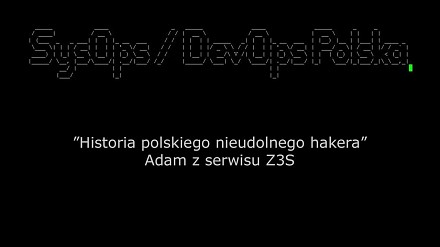Historia polskiego nieudolnego hakera