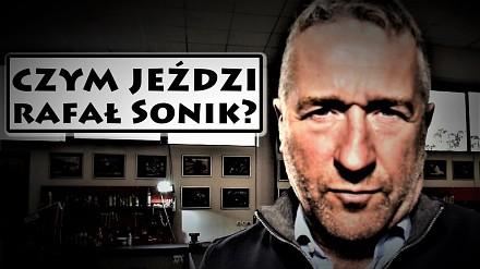 Czym jeździ Rafał Sonik?