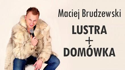 Maciej Brudzewski o chlaniu, ćpaniu, lustrach i pewnej domówce