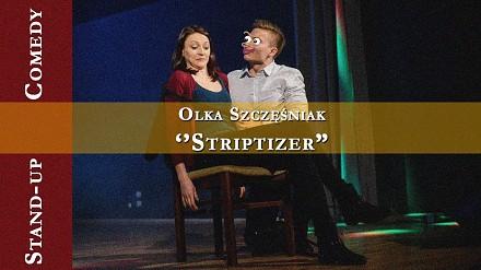 Olka Szczęściak o idealnym męskim striptizie