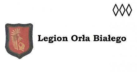 """Legion Orła Białego - rzecz o """"polskich nazistach"""""""