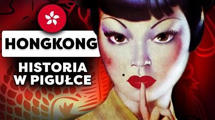 Hongkong w pigułce - historia w 5 minut