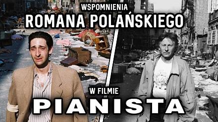 """Wspomnienia Romana Polańskiego w filmie """"Pianista"""""""