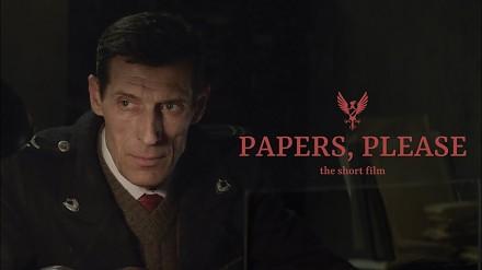 Papers, Please - krótki film oparty na popularnej grze komputerowej
