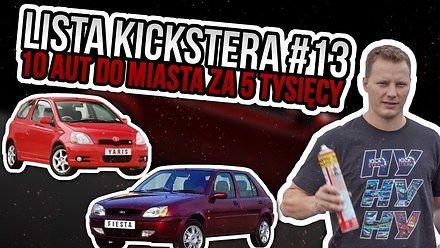 10 aut do miasta za 5 tysięcy - Lista Kickstera #13