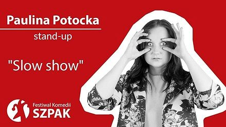 """Paulina Potocka z dużym dystansem do samej siebie w stand-upie """"Slow show"""""""