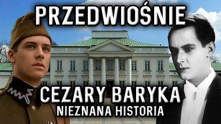 Przedwiośnie: Cezary Baryka - Nieznana historia   Poznać kino