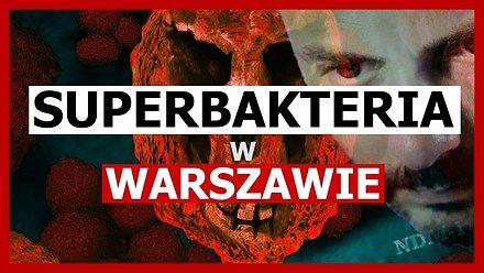 Superbakteria atakuje Polskę  - Nauka. To lubię.