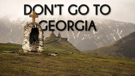 Nie jedź przypadkiem do Gruzji!