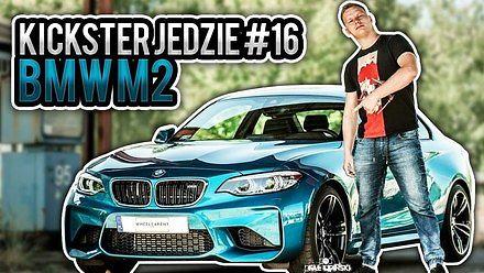 BMW M2 - Kickster jedzie #16