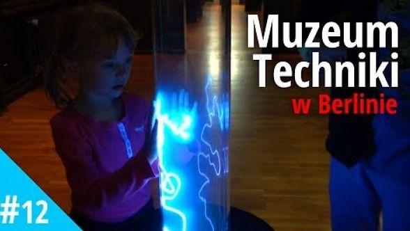 Atrakcje turystyczne dla dzieci - Muzeum Techniki w Berlinie
