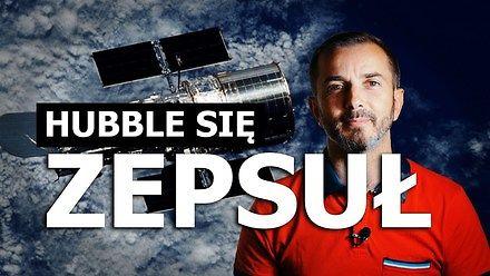 Koniec teleskopu Hubble'a? || Nauka. To lubię