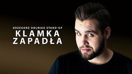 Grzegorz Dolniak - Klamka zapadła | Cały program