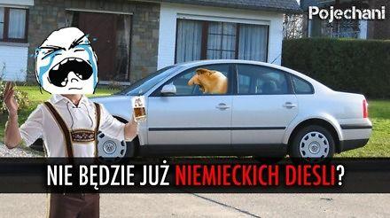 Czy w Polsce zabraknie niemieckich diesli?