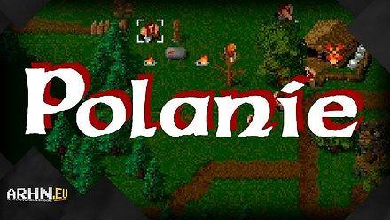 """Polanie, czyli historia """"polskiego Warcrafta"""""""