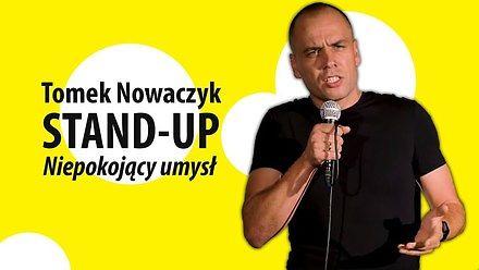 """Tomek Nowaczyk w pełnym programie stand-up """"Niepokojący umysł"""""""