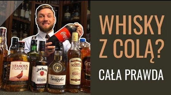 Czy można pić whisky z colą? Cała prawda!
